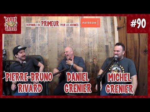 Le Carré de Sable de PB Rivard - #90 - Daniel Grenier et Michel Grenier
