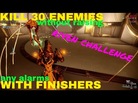 Riven mod challenge: Kill 30 enemies with finishers without raising any alarms