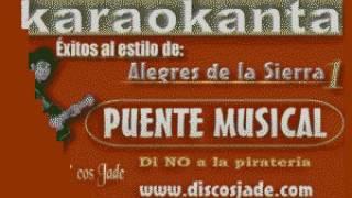 Karaokanta - Los Alegres de la Sierra - Así como hoy