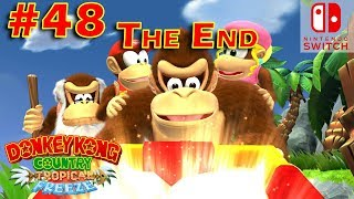 Donkey Kong Country Tropical Freeze Episode 48 The End