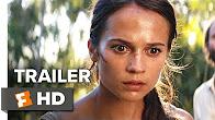 Tomb Raider Trailer #2 (2018)   Movieclips Trailers - Продолжительность: 2 минуты 19 секунд
