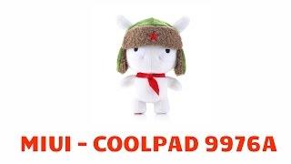 Обзор прошивки MIUI на смартфоне CoolPad 9976A