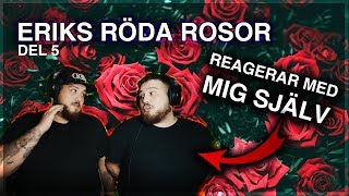 ERIKS RÖDA ROSOR PT. 5 [ft. MIG SJÄLV] *SHURDA X2*
