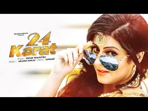 Mehak Malhotra 24 Karat  (Full Video) Kumaar, Arjuna Harjai | Latest Punjabi Song 2015