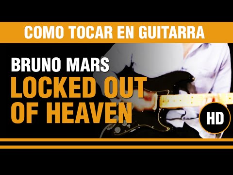Locked out of heaven de Bruno Mars - Como tocar en Guitarra TUTORIAL / VIDEO AULA Videos De Viajes