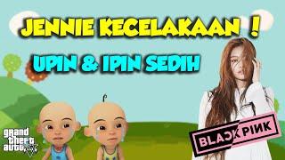 Jennie BlackPink kecelakaan, Upin Ipin sedih - GTA V Upin Ipin Episode Terbaru 36