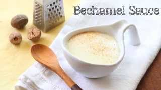 Easy bechamel sauce or white sauce recipe - from scratch
