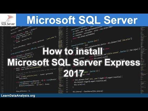 1.1 How to install Microsoft SQL Server Express 2017   SQL Server Tutorial