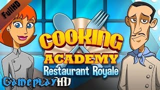 Cooking Academy - Restaurant Royale