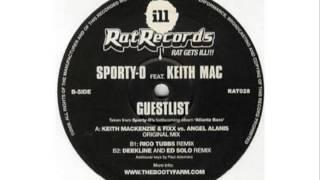 Sporty O Ft. Keith Mac- Guestlist
