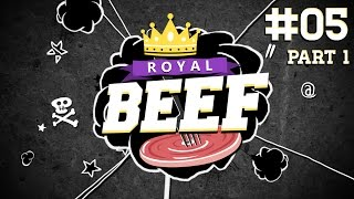 Royal Beef  | #5 | Nidhogg | 24.05.2015 | Part 1