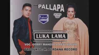 Gerry Mahesa Devi Aldiva Luka Lama New Pallapa Official