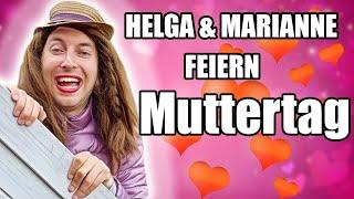 Helga & Marianne - Muttertag!