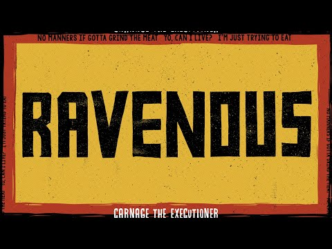 Carnage The Executioner - Ravenous [MUSIC VIDEO]