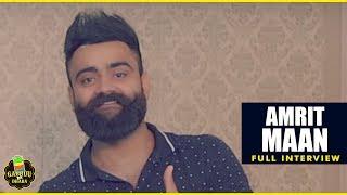 AMRIT MAAN | FULL INTERVIEW | GABRUU DA DHABA | EPISODE 17