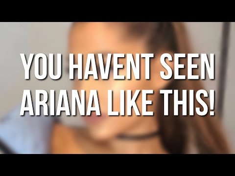 ARIANA LOOKS DIFFERENT WITHOUT MAKEUP !