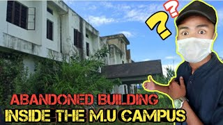 Why this abandoned building in M. U. CAMPUS    ???