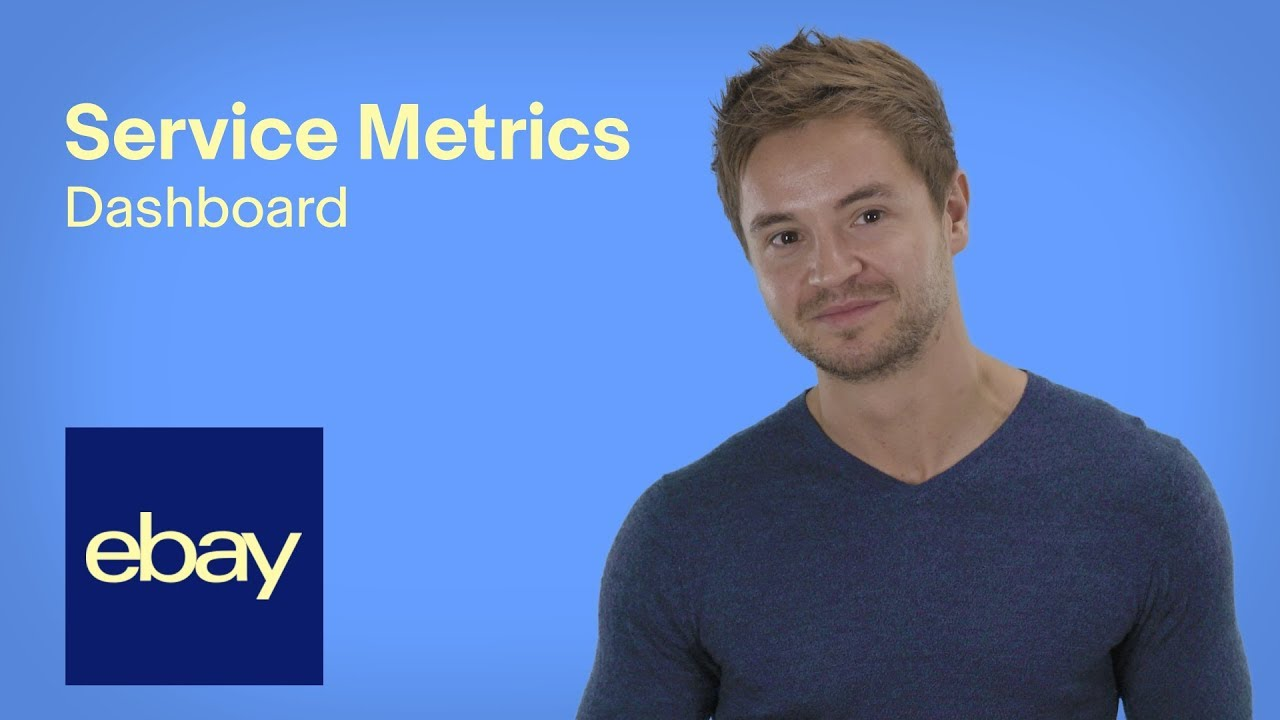 Service Metrics Ep 2 Tutorial How To Use The Dashboard Sell On Ebay Uk Ebay For Business Uk Youtube