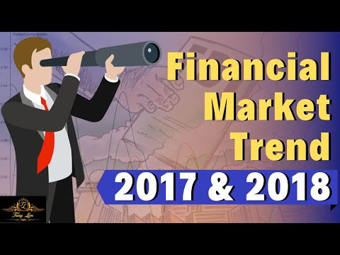 Financial Market Trend 2017 & 2018