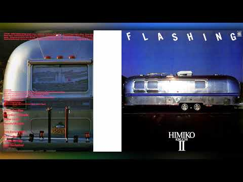 菊池ひみこ (Himiko Kikuchi) - 02 - 1981 - Flashing [full album]
