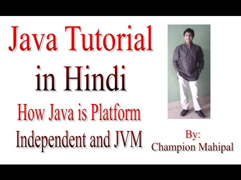 Java Tutorial Learn in Hindi 3 How Java is Platform Independent and JVM working