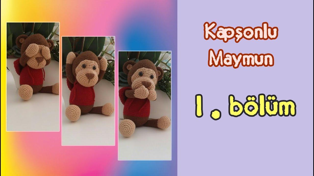 Amigurumi oyuncak maymun – 10marifet.org | 720x1280
