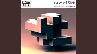 Play Fine Art (feat. Penny F)