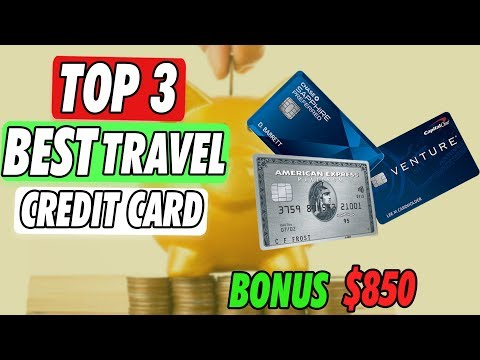 The Top 3 Travel Credit Cards With Sign Up Bonus
