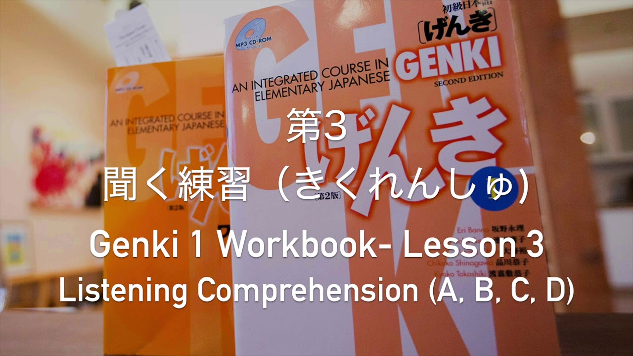 genki i - ch 3 workbook listening comprehension
