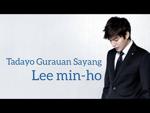 Lee Min-ho  || TADAYO GURAUAN SAYANG (lagu Minang Terbaru)