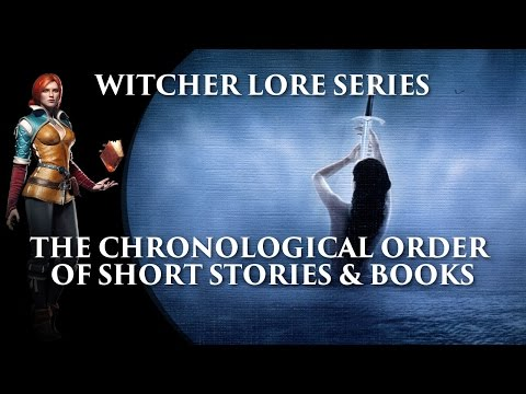witcher-lore-series:-the-chronology-of-stories-&-books