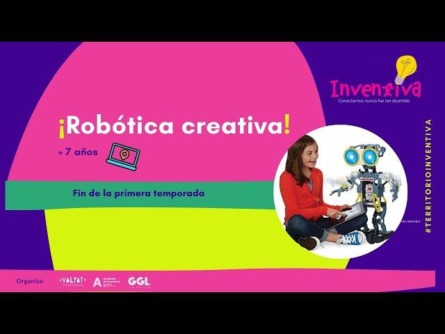 INVENTIVA | ¡Robótica creativa para niñas y niños!