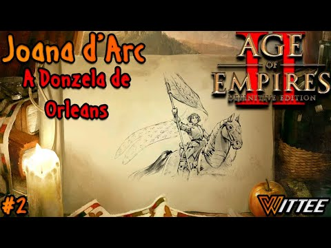 aoe2:de---joana-d'arc-#2---a-donzela-de-orleans
