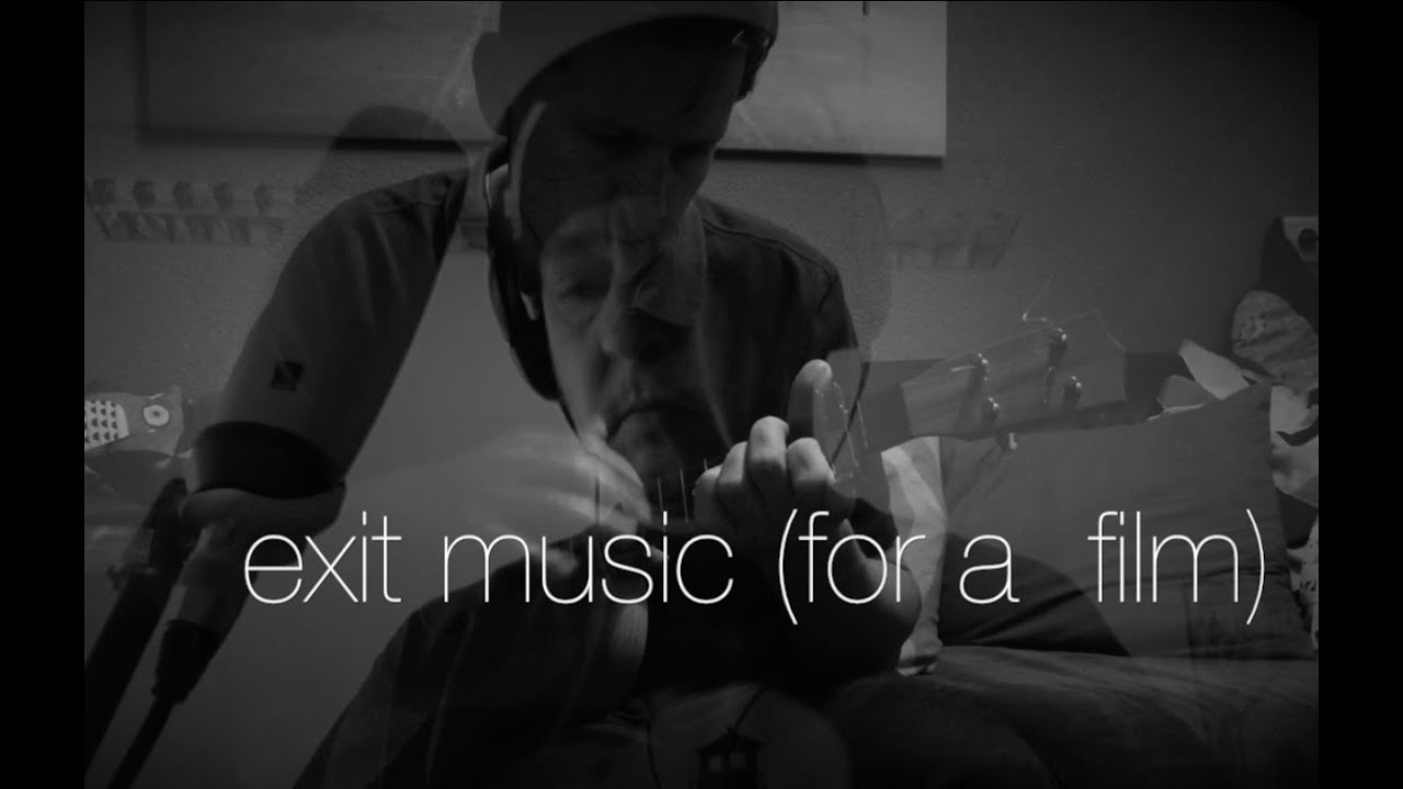 how to play exit music for a film