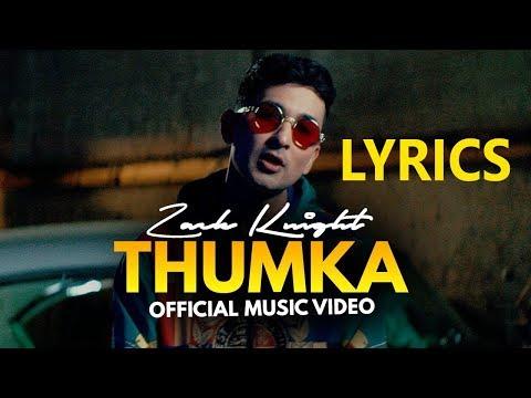 Zack Knight - Thumka LYRICS / Lyric Video thumbnail