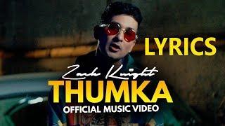 Zack Knight - Thumka LYRICS / Lyric Video