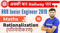 12:30 PM - RRB JE 2019 | Maths by Sahil Sir | Surds and Indices Rationalization