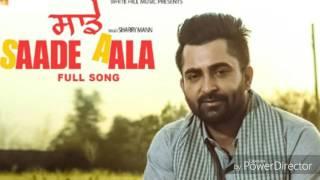 'Saade aala' Sharry Maan full mp3 song