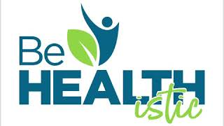 Be HEALTHistic: A Preview