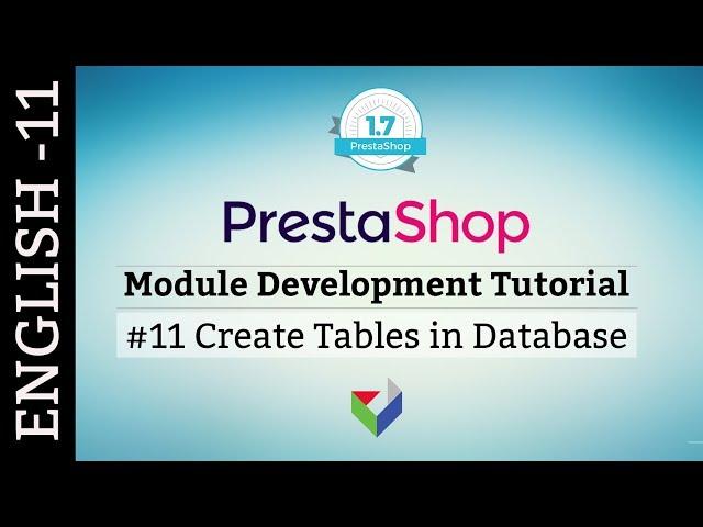 EN011 - Create Table Using Module | PrestaShop Module Tutorial English