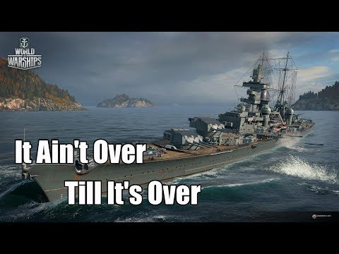 World of Warships - It Ain't Over Till It's Over