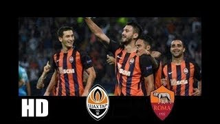 Download Video Roma VS Shakhtar Donetsk Champions League 13/03/2018 MP3 3GP MP4