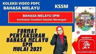 FORMAT BAHARU BAHASA MELAYU KSSM MULAI TAHUN 2021
