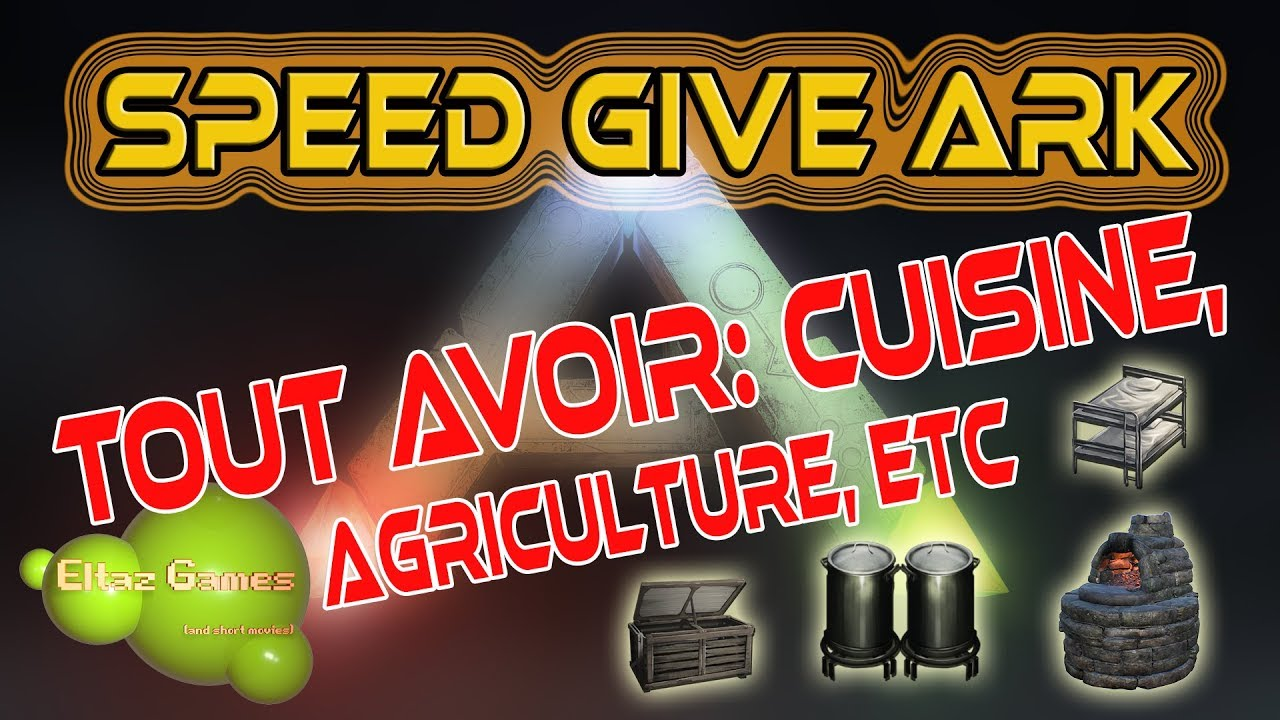 Speed Give Ark Gfi Cuisine Agriculture Divers Youtube
