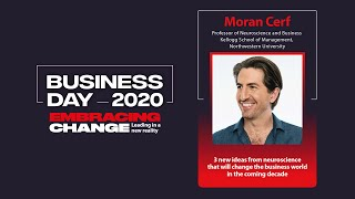 Moran Cerf: How to Innovate Business With Neuroscience | Business Day 2020