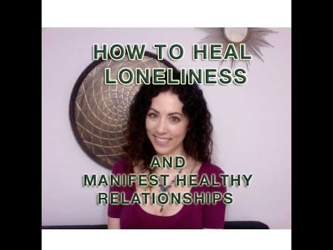 How to Heal Loneliness and Manifest Healthy Friendships / Sarah Hall
