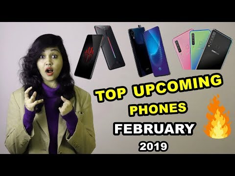 Top 5 UPCOMING Mobile Phones in FEBRUARY 2019