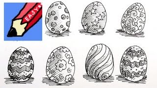 How to draw 8 different Easter Eggs Real Easy