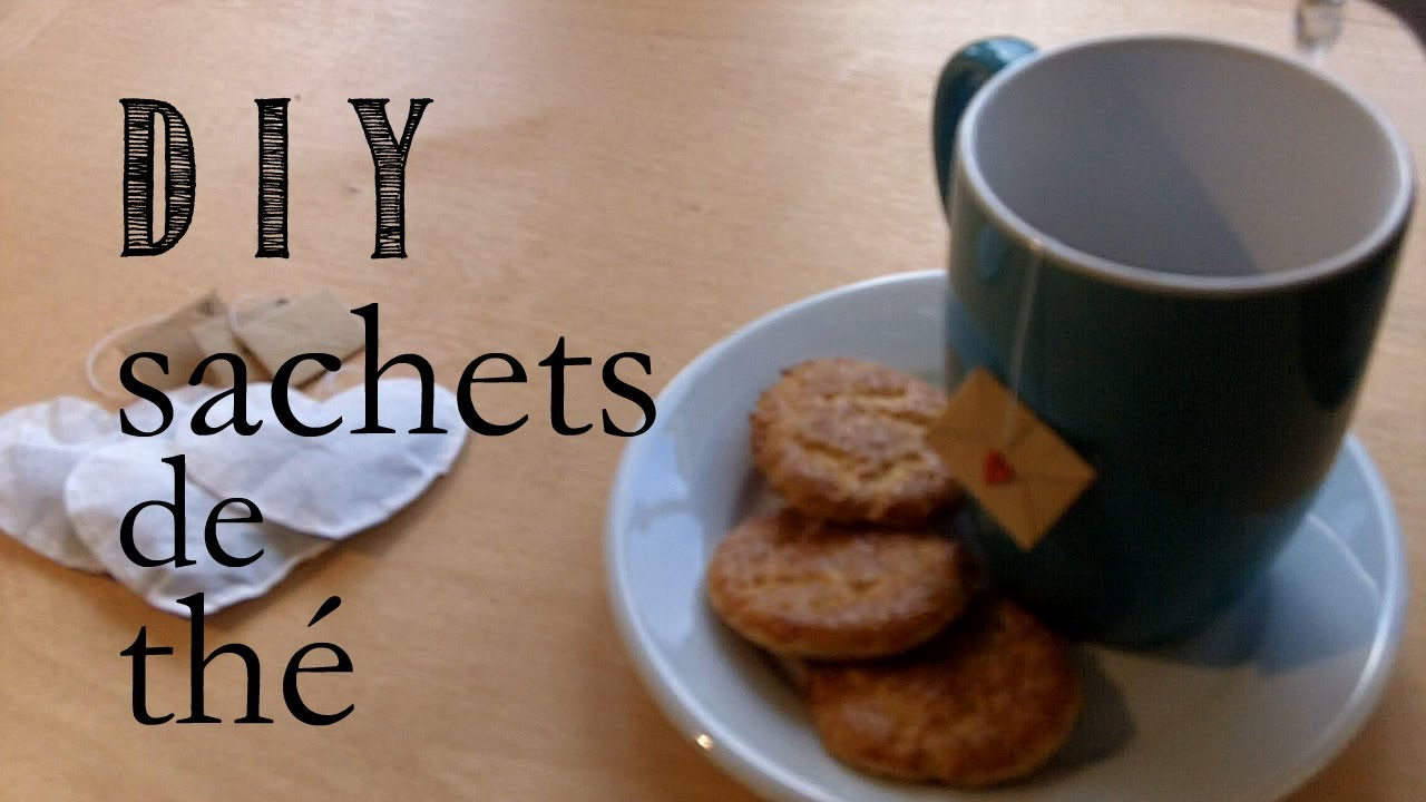 Diy tutorial comment faire les sachets de th youtube - Sachet de the vide ...