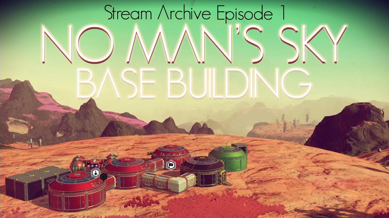 no mans sky how to build a base